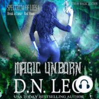 Magic Unborn - Spectrum of Magic - Book 4