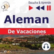Aleman. De Vacaciones: Deutsch für die Ferien – Escucha & Aprende