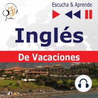 Inglés. De Vacaciones