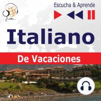 Italiano. De Vacaciones: In vacanza – Escucha & Aprende