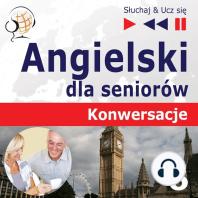 Angielski dla seniorów. Konwersacje