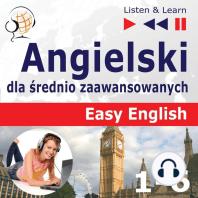 Angielski dla średnio zaawansowanych. Easy English