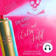 Death, Taxes, and Extra-Hold Hairspray
