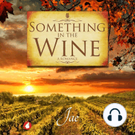 Something in the Wine
