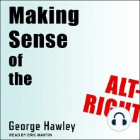 Making Sense of the Alt-Right