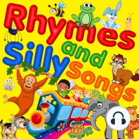 Rhymes & Silly Songs