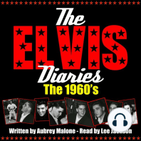 Elvis Diaries, The - The 1960's