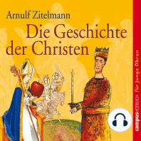 Die Geschichte der Christen