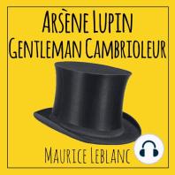 Arsène Lupin Gentleman Cambrioleur