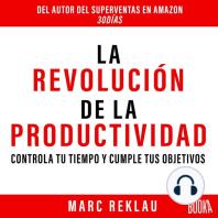 LA REVOLUCIÓN DE LA PRODUCTIVIDAD