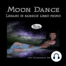 Moon Dance - Legami di sangue libro primo