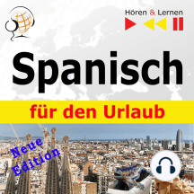 Spanisch für den Urlaub – Hören & Lernen: De vacaciones – Neue Edition