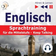 Englisch Sprachtraining für die Mittelstufe– Hören & Lernen