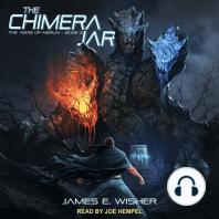 The Chimera Jar
