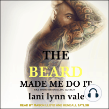 The Beard Made Me Do It: Dixie Warden Rejects MC, Book 5