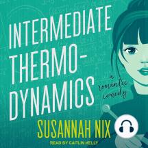 Intermediate Thermodynamics: A Romantic Comedy
