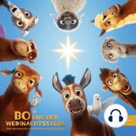 Bo und der Weihnachtsstern (Das Original-Hörspiel zum Kinofilm)
