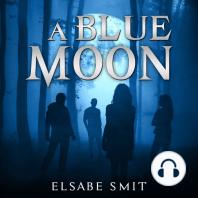 A Blue Moon