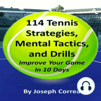 114 Tennis Strategies, Mental Tactics, and Drills