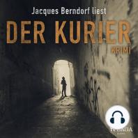 Der Kurier - Kriminalroman aus der Eifel (Ungekürzt)