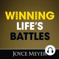 Winning Life's Battles