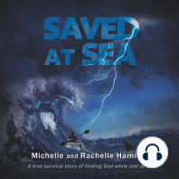Saved at Sea: A true survival story of finding God while lost 3 days at sea