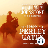The Legend of Perley Gates