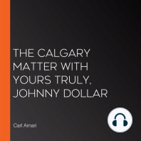 The Calgary Matter with Yours Truly, Johnny Dollar