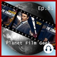 Planet Film Geek, PFG Episode 81