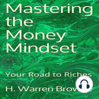 Mastering the Money Mindset: Your Road to Riches