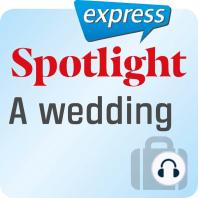 Spotlight express – Reisen – Eine Hochzeit