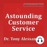 Astounding Customer Service
