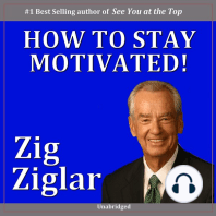 How to Stay Motivated!