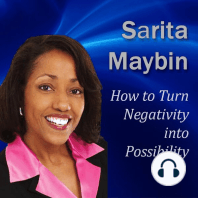 How to Turn Negativity into Possibility