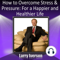 How to Overcome Stress and Pressure