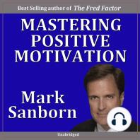 Mastering Positive Motivation