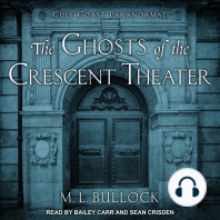 The Ghosts of the Crescent Theater