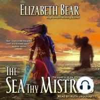 The Sea Thy Mistress