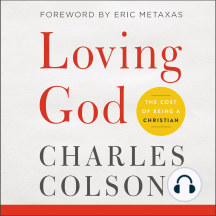 Loving God: The Cost of Being a Christian