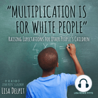 """""""Multiplication Is for White People"""""""