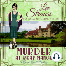 Murder at Bray Manor: (A Ginger Gold Mystery-book 3)