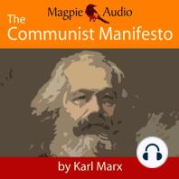 The Communist Manifesto (Unabridged)
