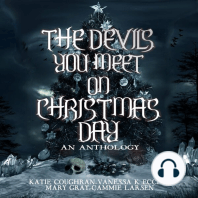 The Devils You Meet On Christmas Day