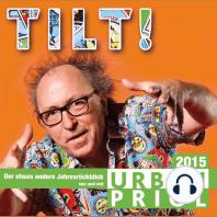 Tilt! - Der Jahresrückblick 2015