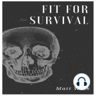 Fit for Survival