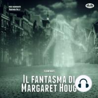 Il fantasma di Margaret Houg