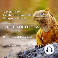 To the South Seas: A Wild 1929 Family Adventure to the Galapagos Islands