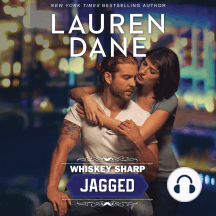 Jagged: Whiskey Sharp, Book 2