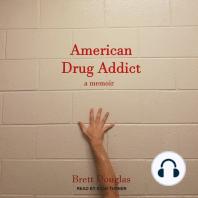 American Drug Addict