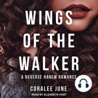 Wings of the Walker